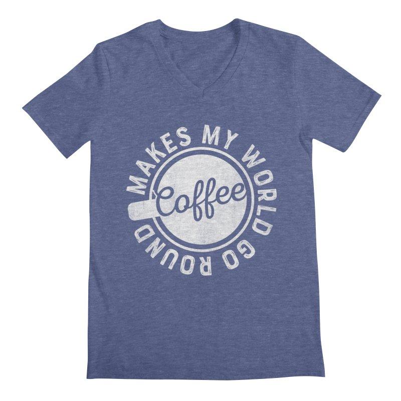 Coffee Makes My World Go Round - White Men's V-Neck by Avo G'day!