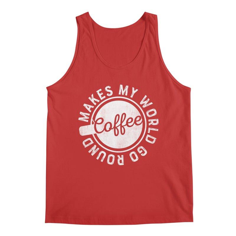 Coffee Makes My World Go Round - White Men's Tank by Avo G'day!