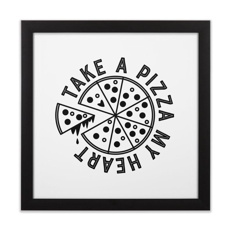 Pizza My Heart - Black Home Framed Fine Art Print by Avo G'day!