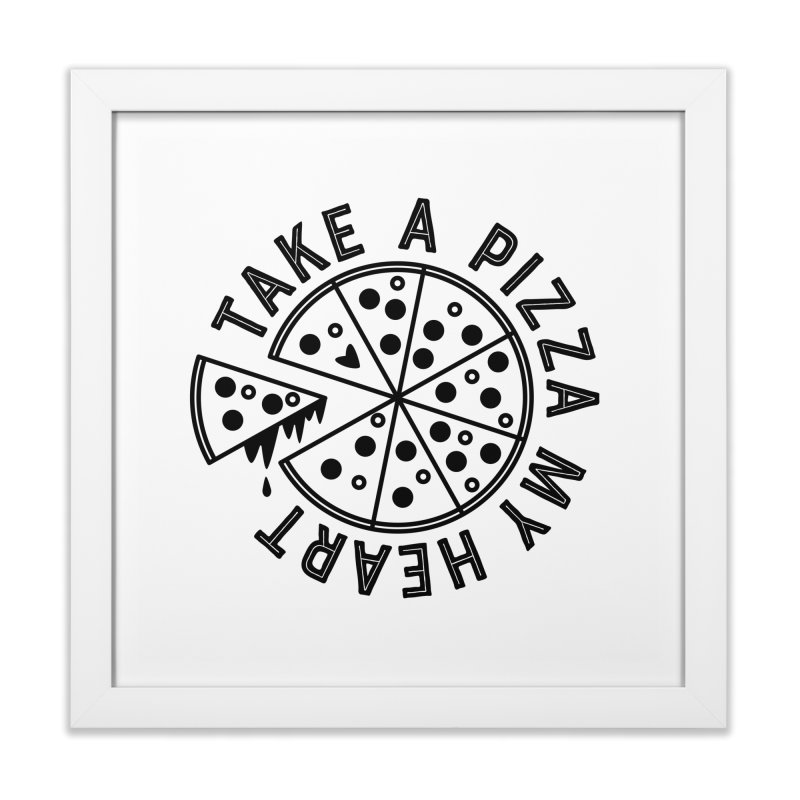 Pizza My Heart - Black Home Framed Fine Art Print by Avo G'day!