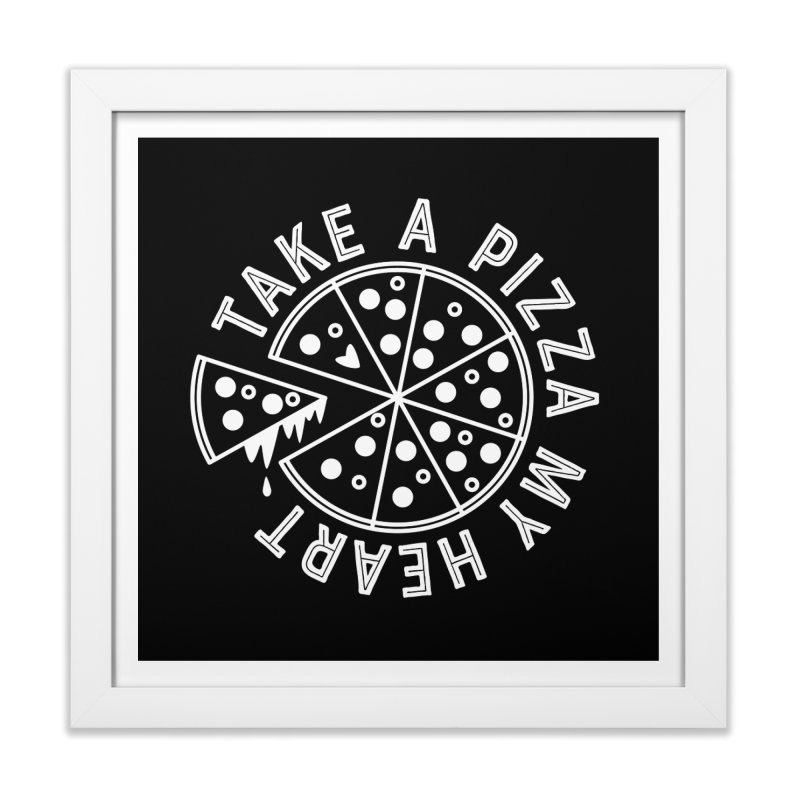 Pizza My Heart - White Home Framed Fine Art Print by Avo G'day!