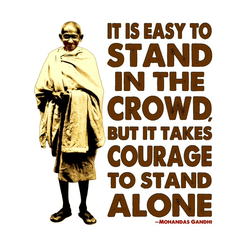 STAND ALONE - Gandhi by AWAKEN INSIGHT