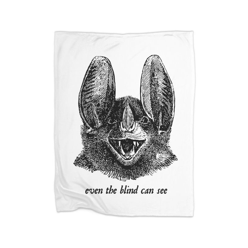 Even the Blind Can See Home Blanket by Victory Screech Labs