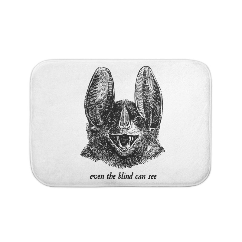 Even the Blind Can See Home Bath Mat by Victory Screech Labs