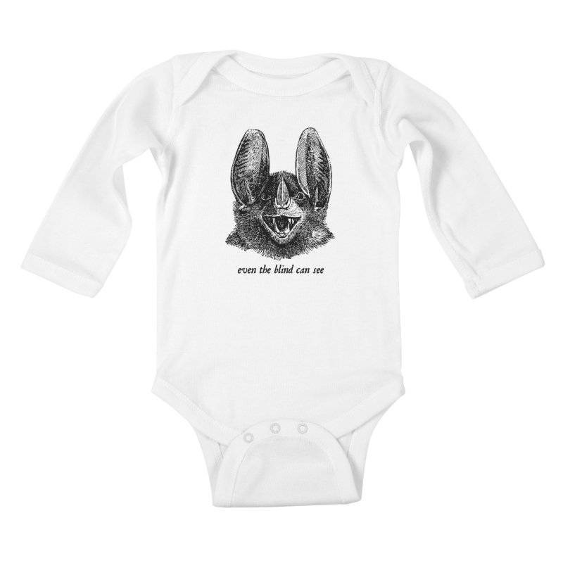 Even the Blind Can See Kids Baby Longsleeve Bodysuit by Victory Screech Labs