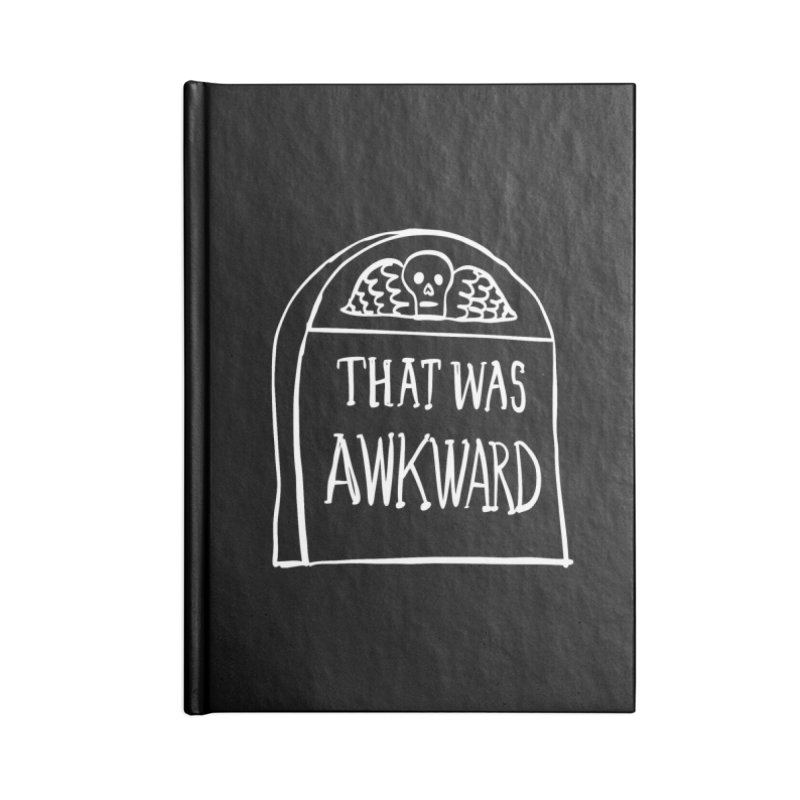 That Was Awkward V2 Accessories Notebook by Victory Screech Labs