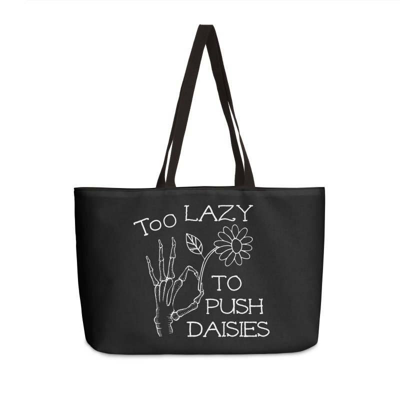 Too Lazy To Push Daisies Accessories Bag by Victory Screech Labs