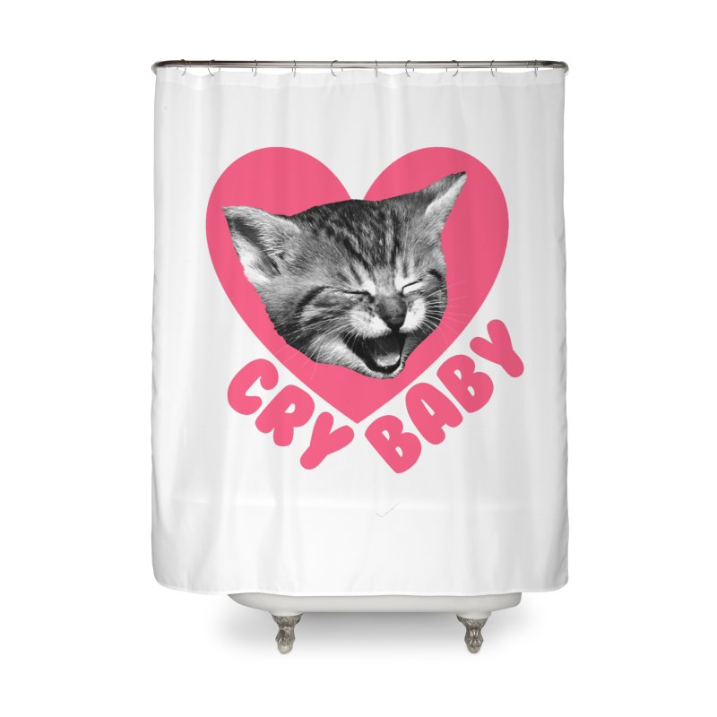 Cry Baby Home Shower Curtain by Victory Screech Labs