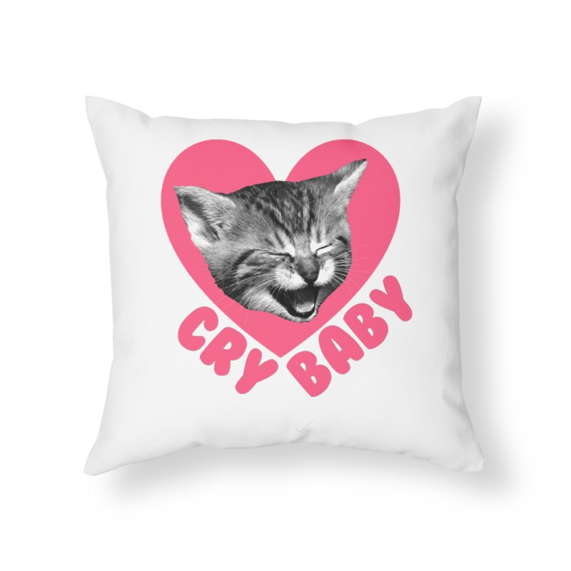Cry Baby Home Throw Pillow by Victory Screech Labs