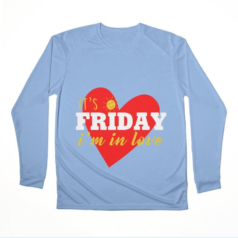 It's Friday, I'm in Love Men's Longsleeve T-Shirt by Victory Screech Labs