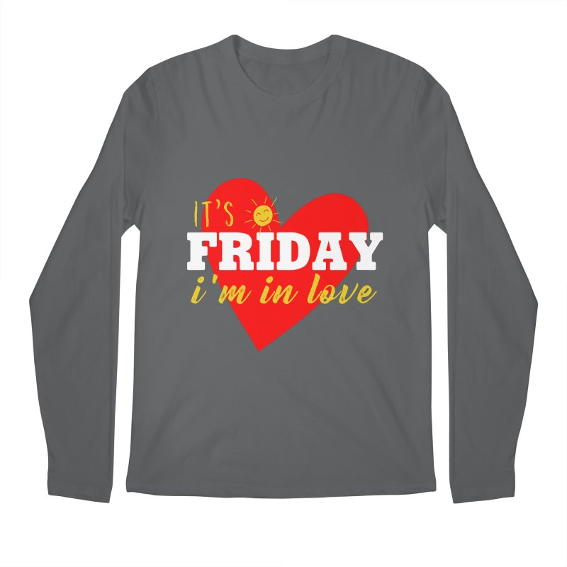 It's Friday, I'm in Love Men's Longsleeve T-Shirt by Victory Screech Labs