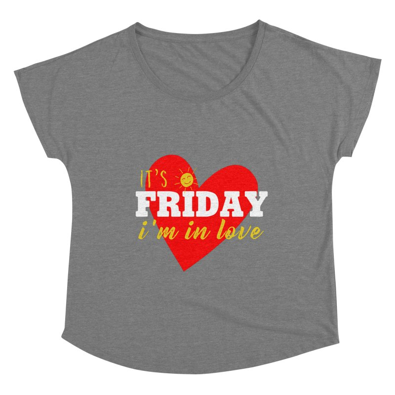 It's Friday, I'm in Love Women's Scoop Neck by Victory Screech Labs