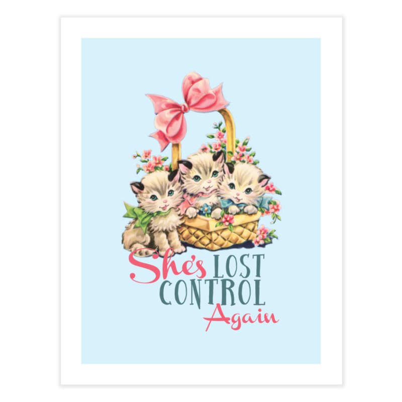 She's Lost Control Again Home Fine Art Print by Victory Screech Labs