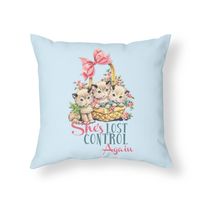 She's Lost Control Again Home Throw Pillow by Victory Screech Labs