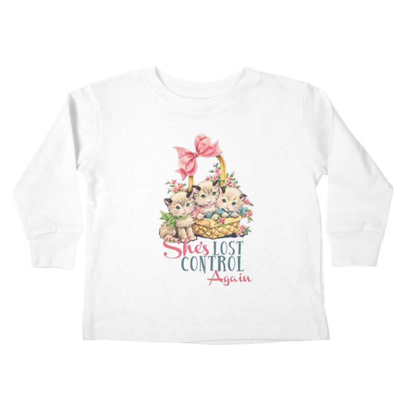 She's Lost Control Again Kids Toddler Longsleeve T-Shirt by Victory Screech Labs