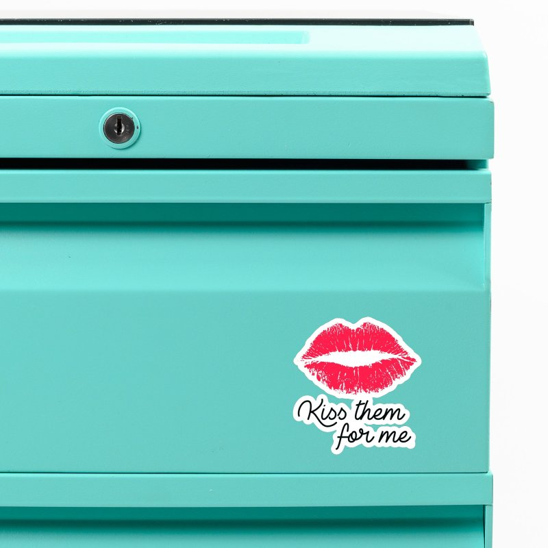 Kiss Them For Me Accessories Magnet by Victory Screech Labs