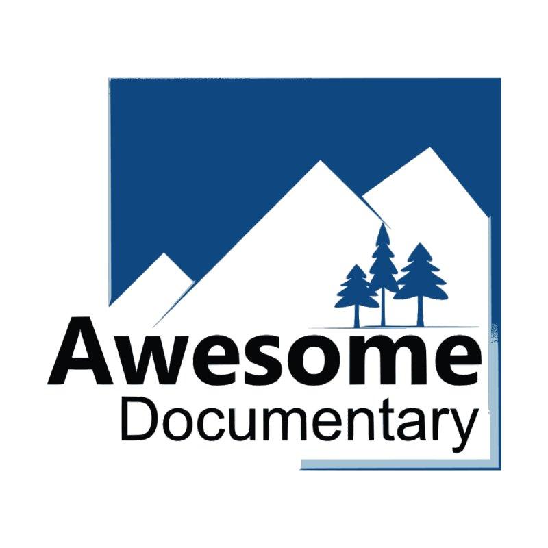 Awesome Documentary by Awesome Documentary