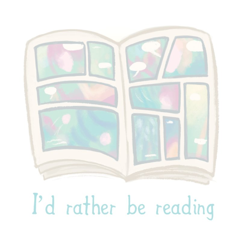 Rather be Reading Men's T-Shirt by Awkward Affections's Artist Shop