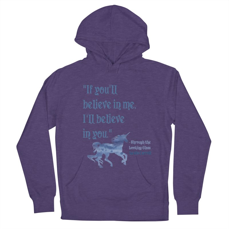 If You'll Believe in Me Alice Through the Looking Glass Unicorn Quote Women's Pullover Hoody by Awkward Design Co. Artist Shop