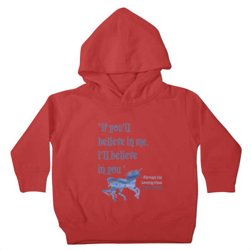 If You'll Believe in Me Alice Through the Looking Glass Unicorn Quote Kids Toddler Pullover Hoody by Awkward Design Co. Artist Shop