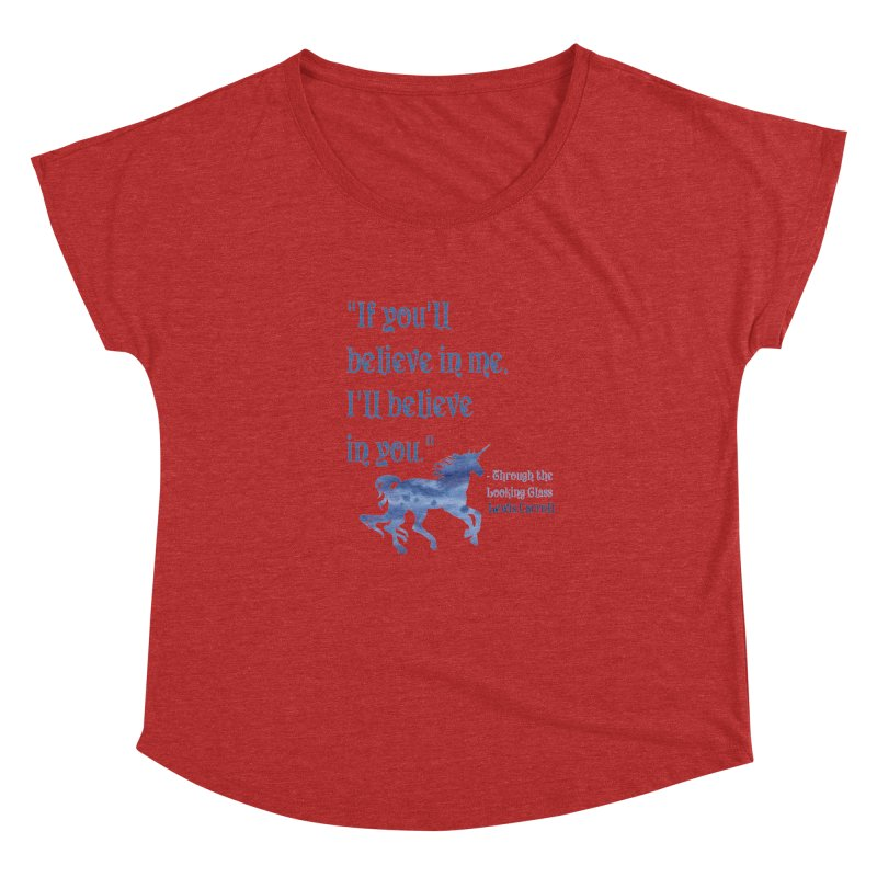 If You'll Believe in Me Alice Through the Looking Glass Unicorn Quote Women's Dolman by Awkward Design Co. Artist Shop