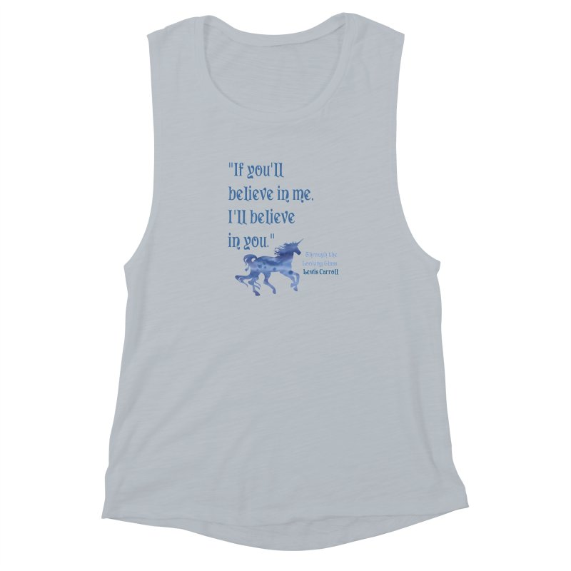 If You'll Believe in Me Alice Through the Looking Glass Unicorn Quote Women's Muscle Tank by Awkward Design Co. Artist Shop