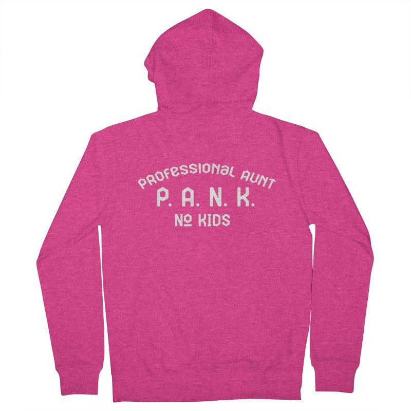 PANK Professional Aunt - No Kids Shirt Women's Zip-Up Hoody by Awkward Design Co. Artist Shop