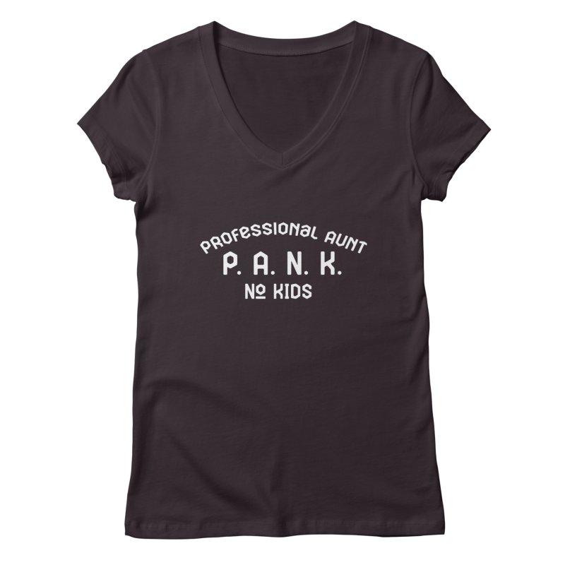 PANK Professional Aunt - No Kids Shirt Women's V-Neck by Awkward Design Co. Artist Shop