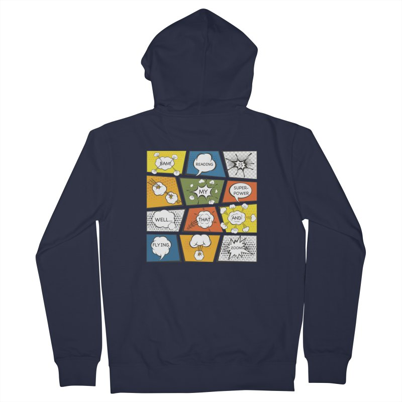Reading Is My Superpower, Well, That and Flying Graphic Novel Design Women's Zip-Up Hoody by Awkward Design Co. Artist Shop