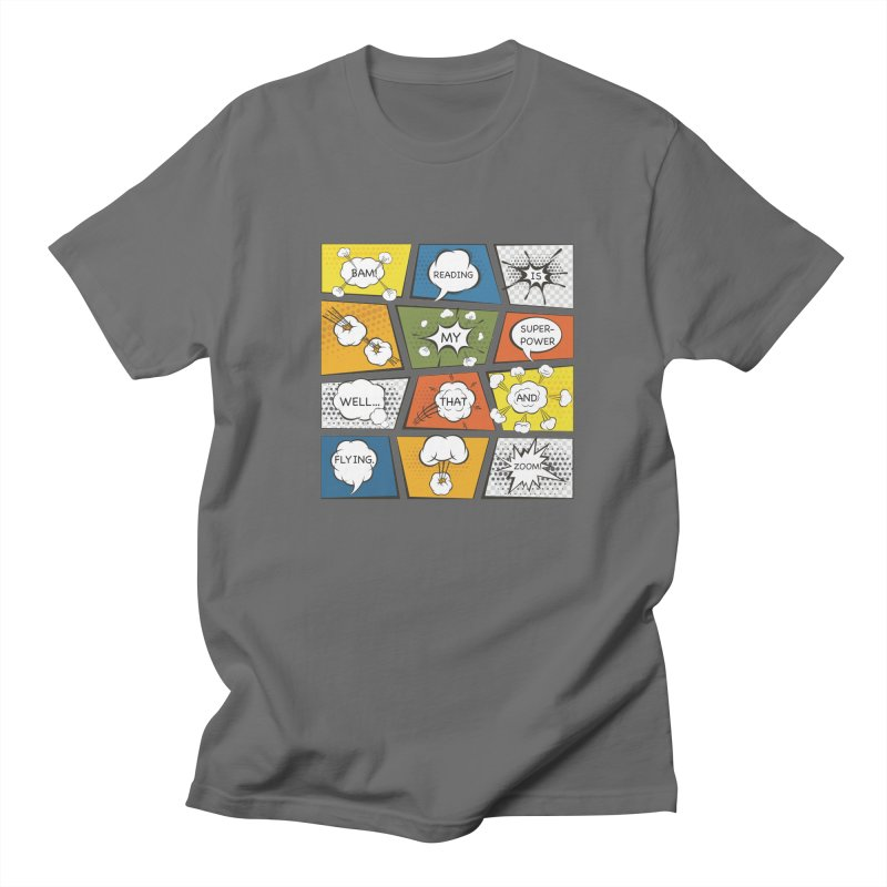 Reading Is My Superpower, Well, That and Flying Graphic Novel Design Women's Unisex T-Shirt by Awkward Design Co. Artist Shop