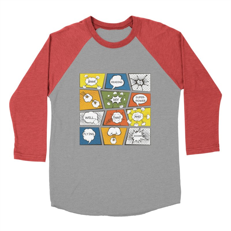 Reading Is My Superpower, Well, That and Flying Graphic Novel Design Women's Baseball Triblend T-Shirt by Awkward Design Co. Artist Shop