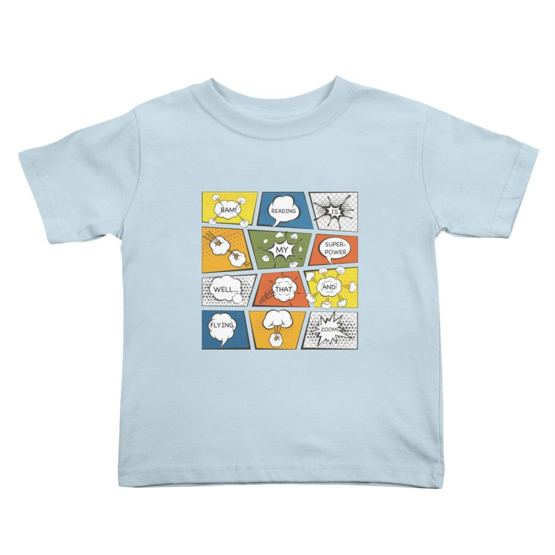 Reading Is My Superpower, Well, That and Flying Graphic Novel Design Kids Toddler T-Shirt by Awkward Design Co. Artist Shop