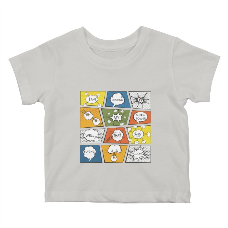 Reading Is My Superpower, Well, That and Flying Graphic Novel Design Kids Baby T-Shirt by Awkward Design Co. Artist Shop