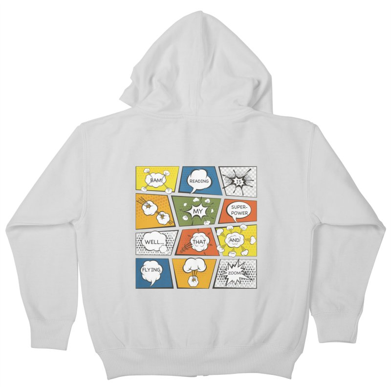 Reading Is My Superpower, Well, That and Flying Graphic Novel Design Kids Zip-Up Hoody by Awkward Design Co. Artist Shop