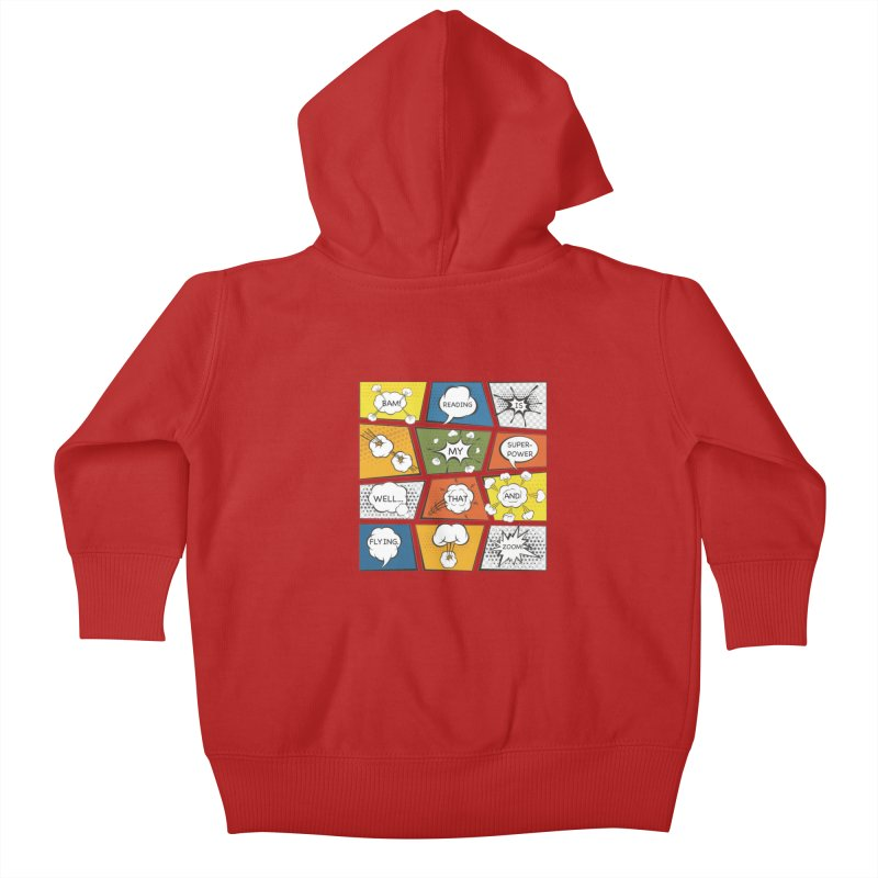 Reading Is My Superpower, Well, That and Flying Graphic Novel Design Kids Baby Zip-Up Hoody by Awkward Design Co. Artist Shop