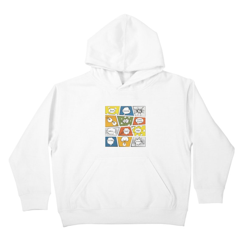 Reading Is My Superpower, Well, That and Flying Graphic Novel Design Kids Pullover Hoody by Awkward Design Co. Artist Shop