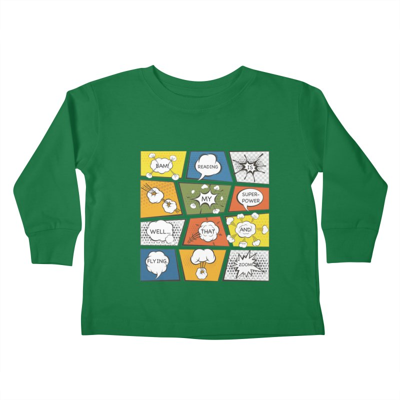 Reading Is My Superpower, Well, That and Flying Graphic Novel Design Kids Toddler Longsleeve T-Shirt by Awkward Design Co. Artist Shop