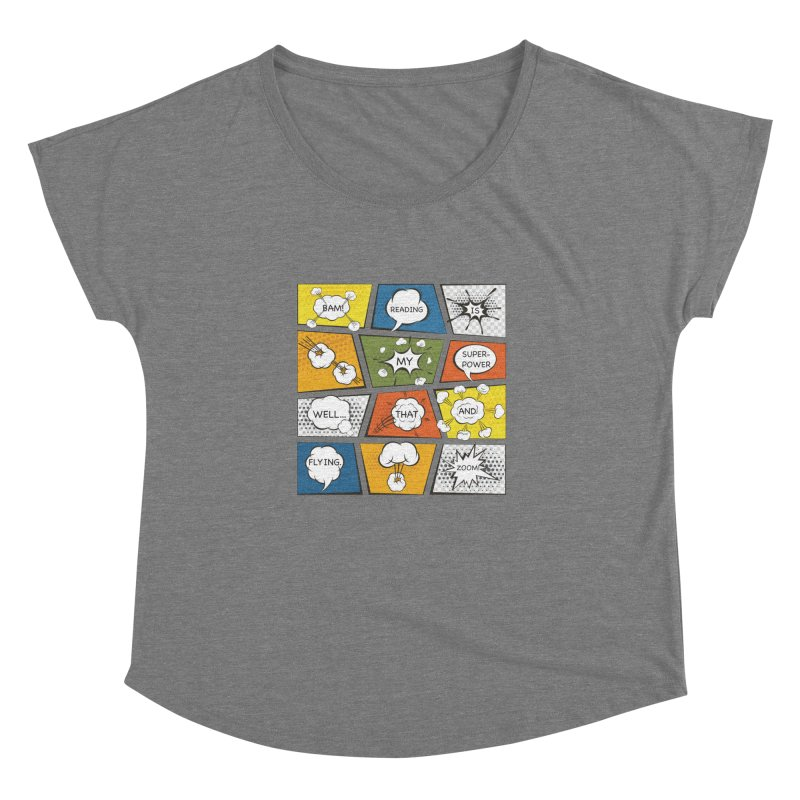 Reading Is My Superpower, Well, That and Flying Graphic Novel Design Women's Dolman by Awkward Design Co. Artist Shop