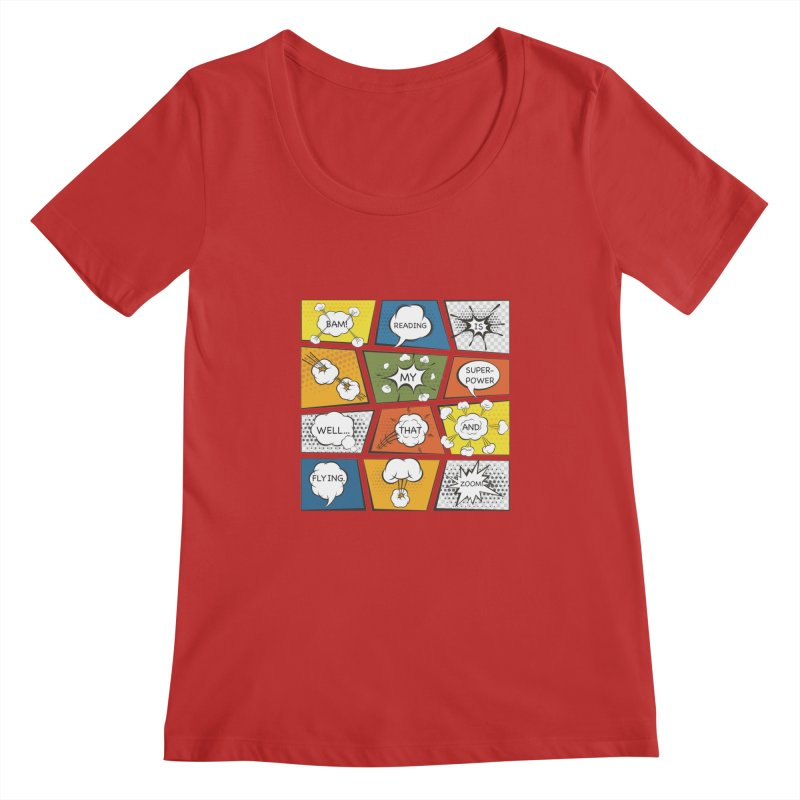Reading Is My Superpower, Well, That and Flying Graphic Novel Design Women's Scoopneck by Awkward Design Co. Artist Shop