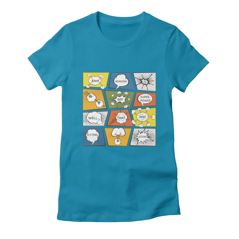 Reading Is My Superpower, Well, That and Flying Graphic Novel Design Women's Fitted T-Shirt by Awkward Design Co. Artist Shop