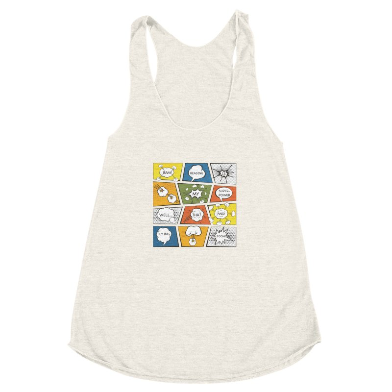 Reading Is My Superpower, Well, That and Flying Graphic Novel Design Women's Racerback Triblend Tank by Awkward Design Co. Artist Shop