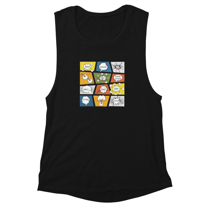Reading Is My Superpower, Well, That and Flying Graphic Novel Design Women's Muscle Tank by Awkward Design Co. Artist Shop