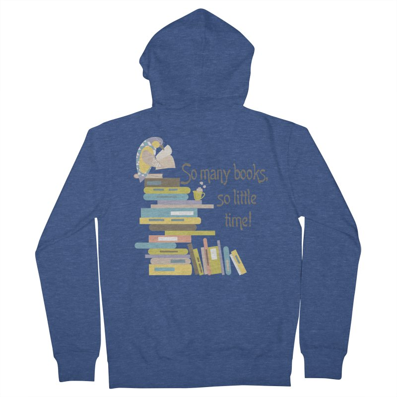 So Many Books So Little Time Bibliophile Bird Reading  Women's Zip-Up Hoody by Awkward Design Co. Artist Shop