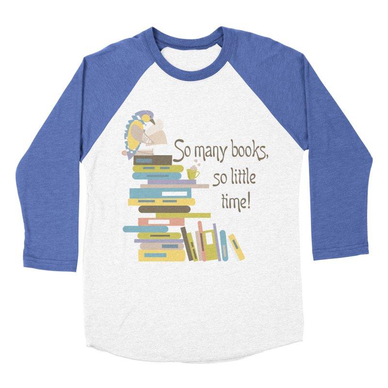 So Many Books So Little Time Bibliophile Bird Reading  Women's Baseball Triblend T-Shirt by Awkward Design Co. Artist Shop