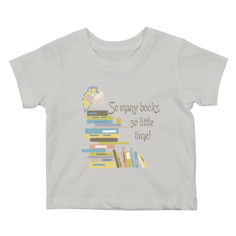 So Many Books So Little Time Bibliophile Bird Reading  Kids Baby T-Shirt by Awkward Design Co. Artist Shop