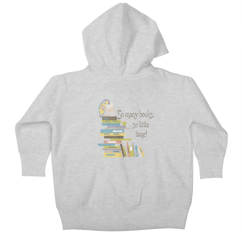 So Many Books So Little Time Bibliophile Bird Reading  Kids Baby Zip-Up Hoody by Awkward Design Co. Artist Shop