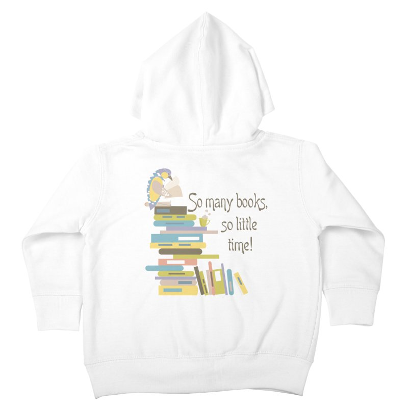 So Many Books So Little Time Bibliophile Bird Reading  Kids Toddler Zip-Up Hoody by Awkward Design Co. Artist Shop