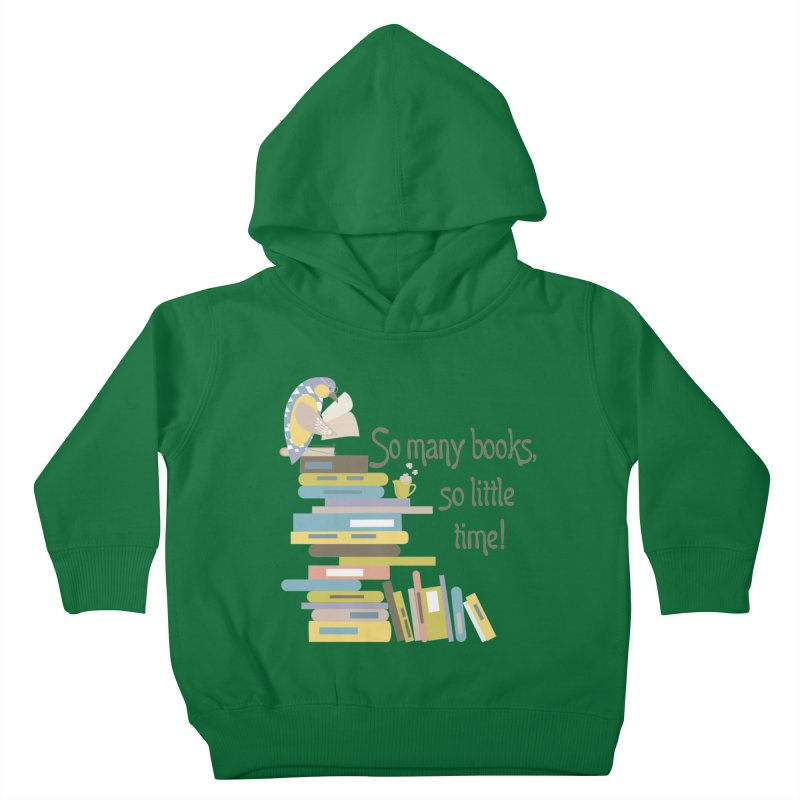 So Many Books So Little Time Bibliophile Bird Reading  Kids Toddler Pullover Hoody by Awkward Design Co. Artist Shop