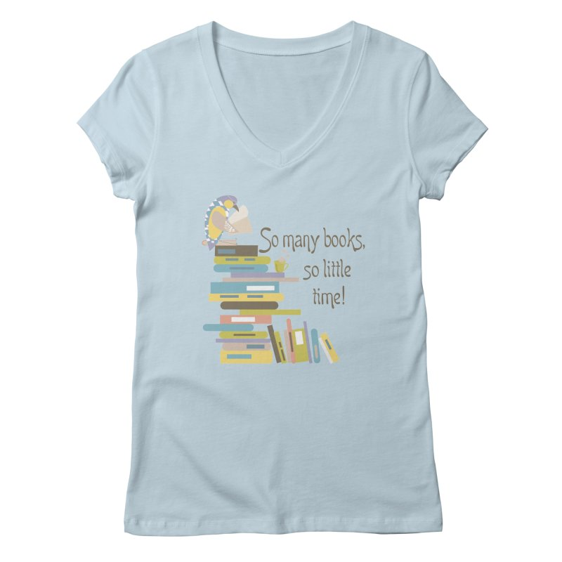 So Many Books So Little Time Bibliophile Bird Reading  Women's V-Neck by Awkward Design Co. Artist Shop