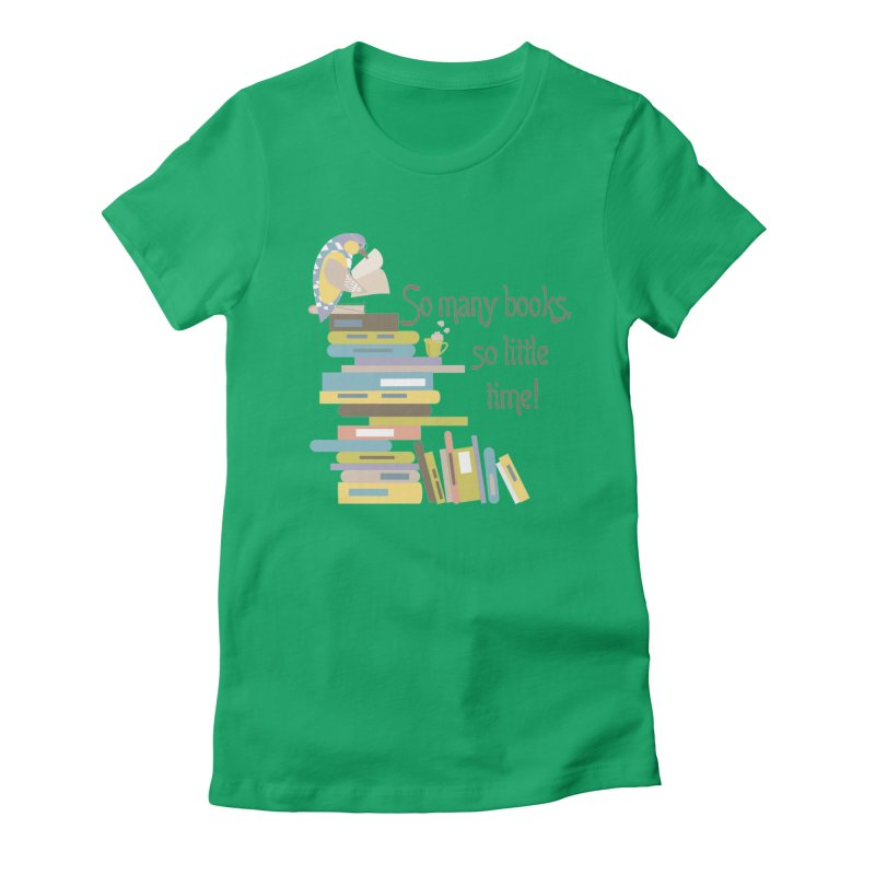 So Many Books So Little Time Bibliophile Bird Reading  Women's Fitted T-Shirt by Awkward Design Co. Artist Shop